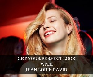 GET YOUR PERFECT LOOKWITHJEAN LOUIS DAVID.JPG